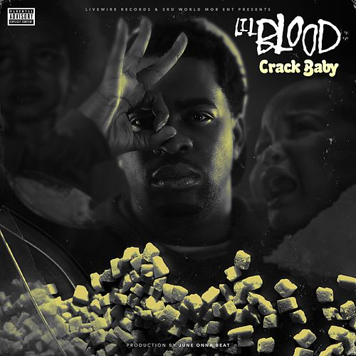Play & Download Crack Baby by Lil Blood | Napster