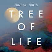 Play & Download Tree Of Life by Funeral Suits | Napster