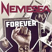 Play & Download Forever by Nemesea | Napster