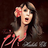 Play & Download Habibi Eli by Fairuz | Napster