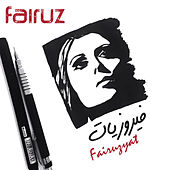 Play & Download Fairuzyat by Fairuz | Napster