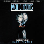 Pacific Heights (Original Motion Picture Soundtrack) von Hans Zimmer