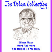 Joe Dolan Collection , Vol.2 by Joe Dolan