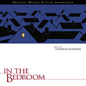 In The Bedroom (Original Motion Picture Soundtrack) by Thomas Newman