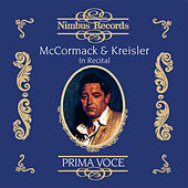 Mccormack and Kreisler in Recital by Various Artists