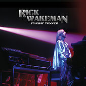 Play & Download Starship Trooper by Rick Wakeman | Napster