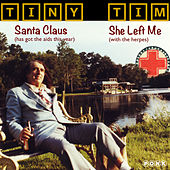 Play & Download She Left Me/Santa Claus 7