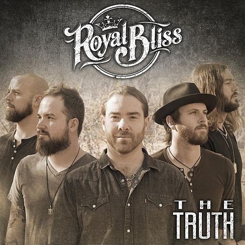 The Truth by Royal Bliss