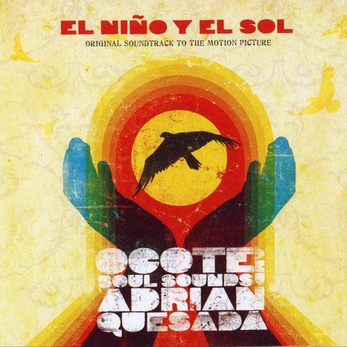 El Niño y el Sol (Original Motion Picture Soundtrack) by Ocote Soul Sounds