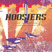 Live In London von The Hoosiers