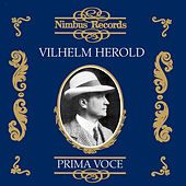 Vilhelm Herold (Recorded 1907 - 1912) by Various Artists