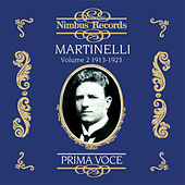 Giovanni Martinelli Vol. 2 (Recorded 1913-1923) by Various Artists
