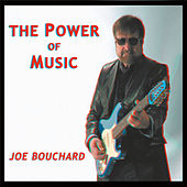 Play & Download The Power of Music by Joe Bouchard | Napster