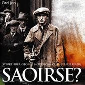 Play & Download Saoirse? by Seán Ó Riada | Napster