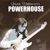 Play & Download Powerhouse by Yngwie Malmsteen | Napster