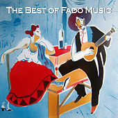 Play & Download The Best of Fado Music by Various Artists | Napster