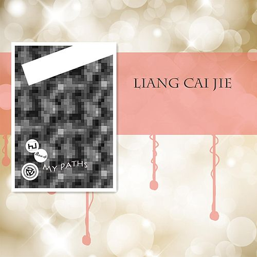 Play & Download My Paths by Liang Cai Jie | Napster