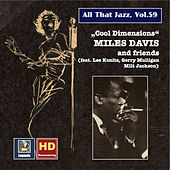 Play & Download All that Jazz, Vol. 59: Miles Davis and Friends - Cool Dimensions (Remastered 2016) by Various Artists | Napster