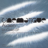Play & Download La Coka EP by Aiden | Napster