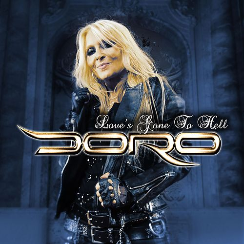 Love's Gone to Hell von Doro
