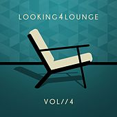 Play & Download Looking 4 Lounge - Vol. 4 by Various Artists | Napster