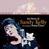 The Voice of Sandy Kelly, The Songs of Patsy Cline von Various Artists