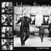 Play & Download Un Estilo Propio by Johnny Rivera | Napster