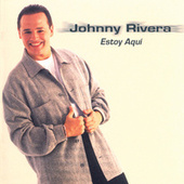 Play & Download Estoy Aqui by Johnny Rivera | Napster