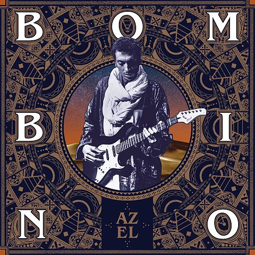 Play & Download Azel by Bombino | Napster