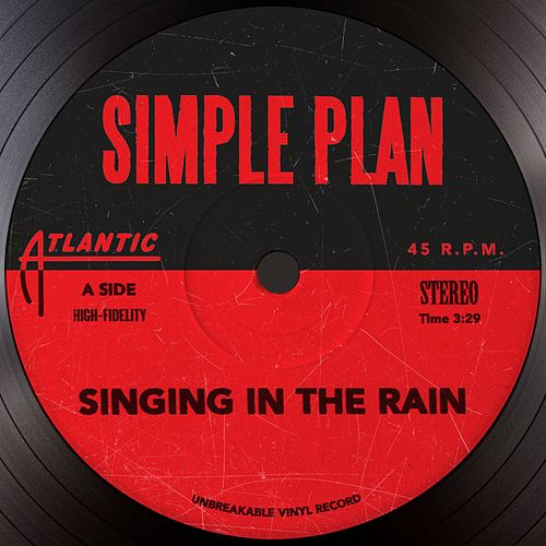 Play & Download Singing In The Rain by Simple Plan | Napster