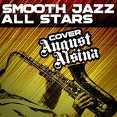 Smooth Jazz All Stars Cover August Alsina by Smooth Jazz Allstars