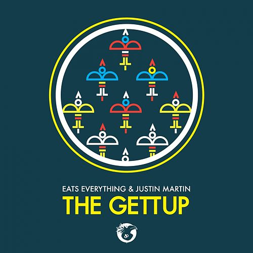 Play & Download The Gettup by Justin Martin | Napster