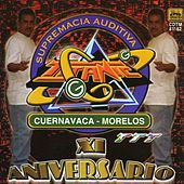 Play & Download XI Aniversario (Cuernavaca - Morelos) by Various Artists | Napster
