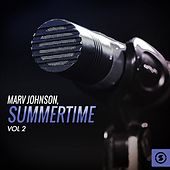 Summertime, Vol. 2 by Marv Johnson