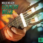 Country Willie, Vol. 4 by Willie Nelson