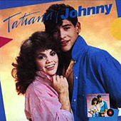 Play & Download Tatiana y Johnny by Tatiana | Napster