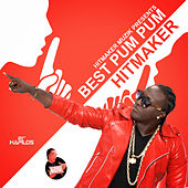 Play & Download Best Pum Pum - Single by The Hitmaker | Napster