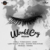 World Cry Riddim by Various Artists