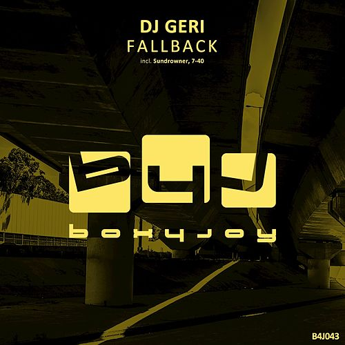 Play & Download Fallback by DJ Geri | Napster