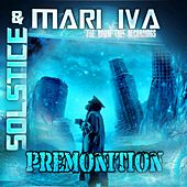 Play & Download Premonition by Solstice | Napster