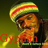 Play & Download Roots & Culture Style (Remastered) by Gyptian | Napster