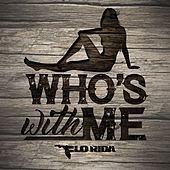 Play & Download Who's With Me by Flo Rida | Napster