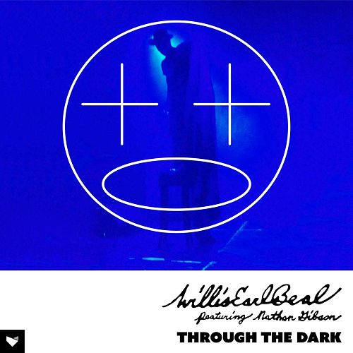 Through The Dark von Willis Earl Beal
