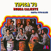 Play & Download Rumba Caliente by Tipica 73 | Napster