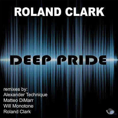 Play & Download Deep Pride by Roland Clark | Napster