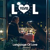 Play & Download Language Of Love by Ylvis | Napster