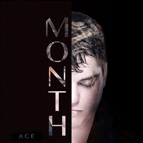 Play & Download Month by Ace | Napster