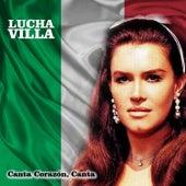 Canta Corazón, Canta by Lucha Villa