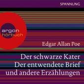 Play & Download Der schwarze Kater, Der entwendete Brief u.a. (Ungekürzte Lesung) by Edgar Allan Poe | Napster
