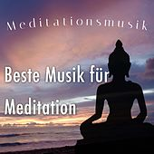 Play & Download Meditationsmusik - Beste Meditationsmusik by Various Artists | Napster